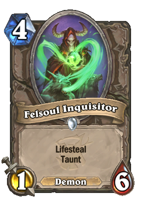 Felsoul Inquisitor Cards Hearthstone